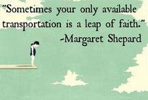 words of wisdom.  / by Abby Holtzclaw
