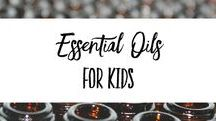 Essential Oils for Kids / Ideas and tips for using essential oils with your kiddos-- for more, check out facebook.com/soTEXANblog!