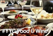 #YYC Food & Wine / by Calgary
