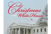 Inspires My Creativity: Holidays at the White House / by Maria Carey Jackson / CraftyMACJ
