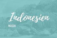 ✈ Indonesien | Reisen / Tipps und Inspirationen für deine Reise nach Indonesien: Java, Jakarta, Bali, Lombok, Flores, Komodo Nationalpark