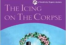 The Icing on the Corpse / The third installment in the Pawsitively Organic Mystery Series