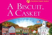 A Biscuit, A Casket / The second in the Pawsitively Organic Mystery series