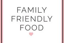 Family Friendly Food
