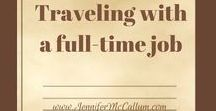 Traveling with full-time job