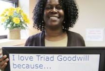 I Love Triad Goodwill Because....
