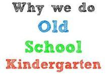 Kindergarten / by Kristen Williams