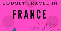 Budget Travel in France / About traveling in France: #tips, #trips, #inspiration for #backpackers. Breath-taking views, #cultural #attractions should-to-see, #accommodations for to stay.