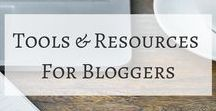 Tools & Resources For Bloggers / Blogging | Writing Tips | Blogger Advice | Ideas for bloggers | Tips for Bloggers | Resources For Bloggers and writers | Social Media Advice for bloggers |