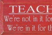 Teacher Teacher / by Cynthia Ford