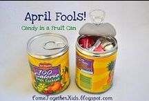 April 1st / Silly Pranks to pull on April Fools Day!