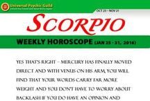 Zodiac Sign SCORPIO / Find more truths about Zodiac Sign SCORPIO! Read and check their Monthly horoscope, monthly love horoscope, weekly and daily horoscope and more about their qualities on Universal Psychic Guild.