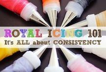 Royal Icing 101 / All about Royal icing