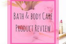 Bath and Body Products Review / Check out the reviews of Bath and Body care products..