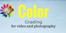 Color Grading / Color grading for video and photography