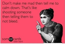 Those Funny Cards I / someecards and all the rest that make me laugh! / by Shelly Smits