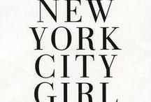 Cami NYC Inspiration / by Sarah Grucza