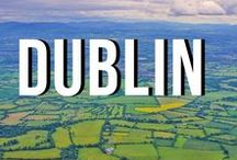 Dublin / Fun activities in Dublin that all travelers must indulge in!