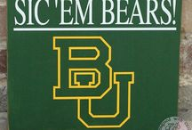 Baylor Bears / Everything Baylor  / by Tracy Shoesmith