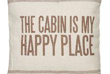 cabin / Decor and fun for the cabin.