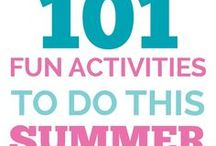 Summer Fun / summer fun and activities for families and kids