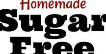 Sugar Free Recipes! / Only the best sugar free recipes! Collection of only the best sugar free recipes on Pinterest!