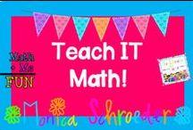 Teach It-Math / by Monica Schroeder: The Schroeder Page!