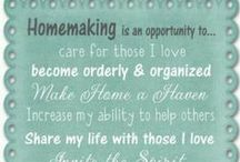 ~Homekeeping & Organization~ / A place for everything; everything in its place!  GODLY HOMEMAKING WISDOM FOR A PEACEFUL AND JOYOUS HOME LIFE.  / by Karen Thompson
