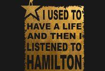 Hamilton / We are HamilFreaks. Level 5 of the fandom phase.