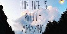 Elämä / Mietteitä elämän tarkoituksesta ja siitä ilosta, jota elämään voi syvästi kuulua.