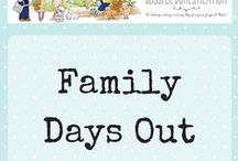 Family Days Out / Days out and activities suitable for the whole family.