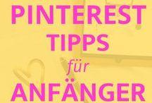 Pinterest Tipps / Pinterest Tipps und Tricks für Blogger und Kleinunternehmen.