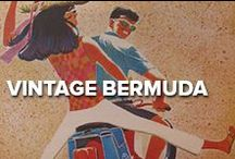 Vintage Bermuda / Bermuda has always had that certain  je nais se quoi. Get a glimpse of Bermuda's past.