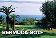 Island Golf / Fact: Bermuda offers more golf courses per square mile than anywhere else on earth. Add the spectacular scenery and dramatic views of the turquoise waters and you can't beat this golf destination.