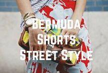 Bermuda Shorts Street Style / by Bermuda