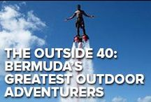 """The Outside 40: Bermuda's Greatest Adventures / Outside Magazine – the go-to guide for outdoor adventurers – released its annual Best of Travel issue this week. The cover tagline promises """"40 New Ideas for Adventure"""" from far-flung locales around the globe and, naturally, Bermuda, which was named """"Best Island."""" That got us thinking: what are our favorite Bermuda Outside-worthy adventure activities? We love a good challenge…"""