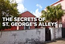 The Secrets of St. George's Alleys / More than 400 years of history lurks around every corner and down every alley in the Town of St. George. A UNESCO World Heritage Site, St. George's is where Bermuda was born – and it's where the past comes to life.   As you explore this unique destination, you may wonder about  St. George's more colourfully named alleys. Here are their stories...