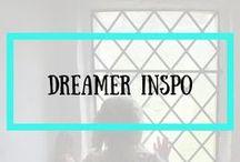 DREAMER INSPO