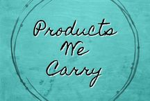 Products We Carry