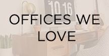 Offices We Love