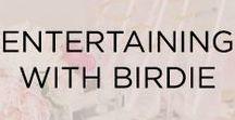 Entertaining With Birdie
