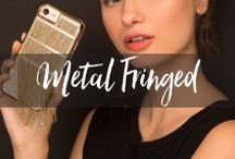 Fringed Metal / Case-Mate's Fringed Metal Collection