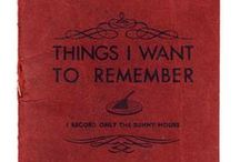 Things I Want to Remember / by Erin Riordan