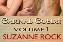 Carnal Coeds Series / A short, fun, MMF series  For more information about the series: http://suzannerock.com/books-2/contemporary/carnal-coed-series/  Sign up for my newsletter for the latest updates and get free stories! http://eepurl.com/GkIoz