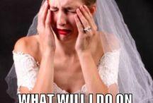 Wedding Humor / Because planning a wedding is hard...