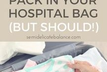 Labor and Delivery Tips / Labor | Delivery | Childbirth | Hospital Bag Packing List | Postpartum Care | Newborn Baby | VBAC | C-Section | Birth Stories | Hospital Checklist