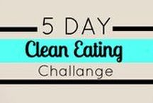 5 Day Clean Eating Challenge / Boost your energy and get your body back in gear with this awesome 5 day clean eating challenge!! A easy meal and work out each day!!