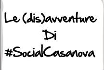 Le (dis)avventure di #SocialCasanova / Scopri le avventure amorose di #SocialCasanova scorrendo le immagini della board!