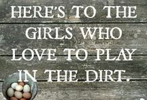 Here's to the Girls / C'mon farm girls! Fess up! How many of these sound familiar to you?