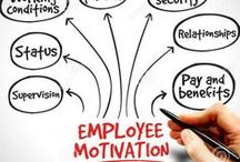 Booster vos employés / Comment provoquer et maintenir la motivation et le dynamisme de vos employés